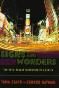 Signs & Wonders The Spectacular Marketin
