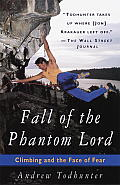 Fall of the Phantom Lord Climbing & the Face of Fear