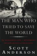 The man who tried to save the world :the dangerous life and mysterious disappearance of Fred Cuny