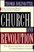 Church and Revolution: Catholics in the Struggle of Democracy and Social Justice