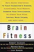 Brain Fitness Anti Aging to Fight Alzheimers Disease Supercharge Your Memory Sharpen Your Intelligence de Stress Your Mind Cont