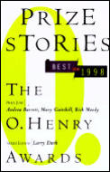Prize Stories the Best of 1998 The O Henry Awards