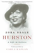 Zora Neale Hurston A Life In Letters