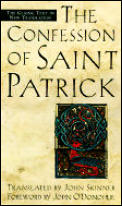 Confession of Saint Patrick :  Letter To Coroticus (98 Edition)