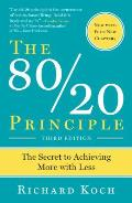 80 20 Principle The Secret to Success by Achieving More with Less