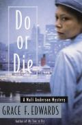 Do Or Die A Mali Anderson Mystery