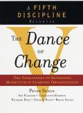 Dance of Change The Challenges to Sustaining Momentum in a Learning Organization