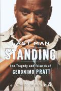 Last Man Standing: The Tragedy and Triumph of Geronimo Pratt Cover
