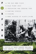 Foxfire 11: The old Homeplace, Wild Plant Use, Preserving and Cooking Food, Hunting Stories, Fishing, More Affairs of Plain Living