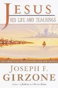 Jesus, His Life and Teachings: As Told to Matthew, Mark, Luke, and John