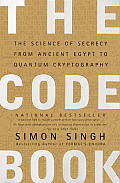 Code Book The Science of Secrecy from Ancient Egypt to Quantum Cryptography
