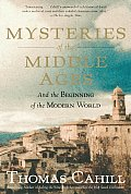 Hinges of History #05: Mysteries of the Middle Ages: And the Beginning of the Modern World