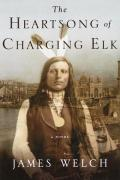 Heartsong Of Charging Elk - Signed Edition