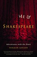 Me & Shakespeare Adventures with the Bard