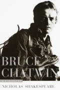 Bruce Chatwin A Biography