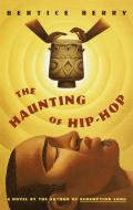 Haunting Of Hip Hop