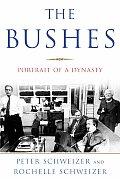 Bushes Portrait Of A Dynasty