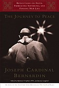 Journey to Peace Reflections on Faith Embracing Suffering & Finding New Life