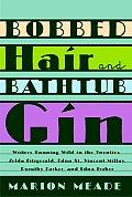 Bobbed Hair & Bathtub Gin Writers Runnin