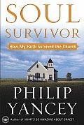Soul Survivor How My Faith Survived The Church