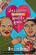 Jim & Louellas Homemade Heart Fix Remedy