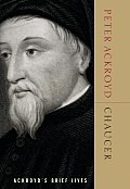 Chaucer Ackroyds Brief Lives