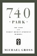 740 Park The Story Of The Worlds Richest