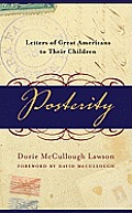 Posterity: Letters of Great Americans to Their Children Cover