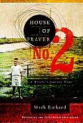 House of Prayer No 2