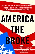 America The Broke Why Deficits & Debt Ar