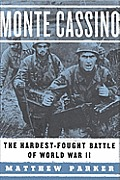 Monte Cassino: The Hardest-Fought Battle of World War II Cover