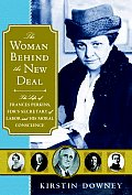 Woman Behind the New Deal The...