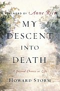 My Descent Into Death : Second Chance At Life (05 Edition)