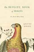 The Bedside Book of Birds: An Avian Miscellany Cover