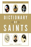 Dictionary of Saints Rev Edition