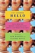 Kiss Tomorrow Hello: Notes from the Midlife Underground by Twenty-Five Women Over Forty Cover
