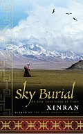 Sky Burial: An Epic Love Story of Tibet Cover