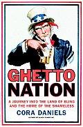 Ghettonation A Journey Into the Land of Bling & Home of the Shameless