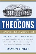 The Theocons: Secular America Under Siege