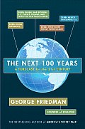 Next 100 Years A Forecast for the 21st Century