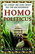 Homo Politicus The Strange & Scary Tribes That Run Our Government