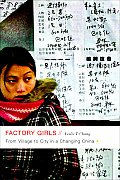 Factory Girls: From Village To City in a Changing China (08 Edition)