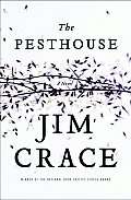 The Pesthouse: A Novel