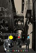 The Color of a Dog Running Away Cover