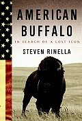 American Buffalo: In Search of a Lost Icon Cover