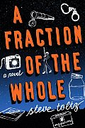 A Fraction of the Whole: A Novel