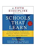 Schools That Learn (Updated and Revised): A Fifth Discipline Fieldbook for Educators, Parents, and Everyone Who Cares about Education Cover