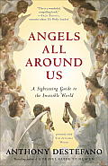 Angels All Around Us: A Sightseeing Guide to the Invisible World Cover