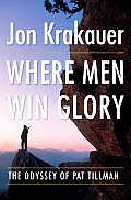 Where Men Win Glory 1st Edition