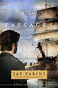 The Passages of H. M.: A Novel of Herman Melville Cover